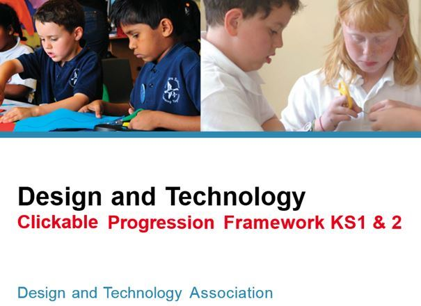 D&T Primary Clickable Progression Framework KS1 & 2