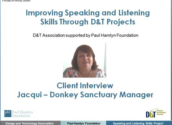 Speaking and listening through D&T projects Virtual Client Interview 1 Donkey Sanctuary