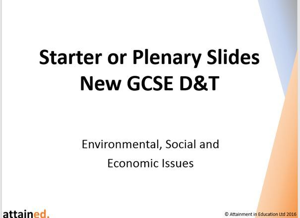 Starter or Plenary Slides for NEW GCSE D&T - Environmental, Social and Economic Issues