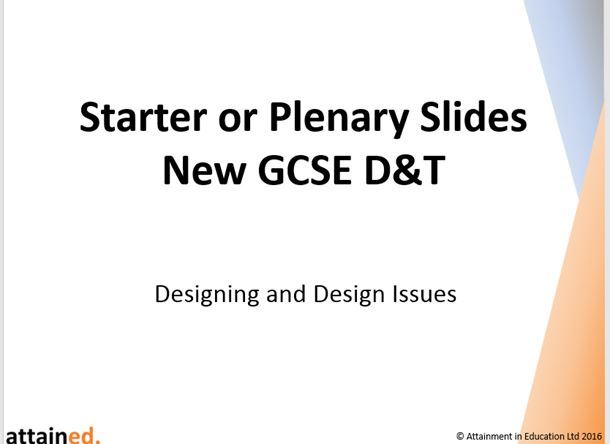 Starter or Plenary Slides for NEW GCSE D&T - Designing and Design Issues